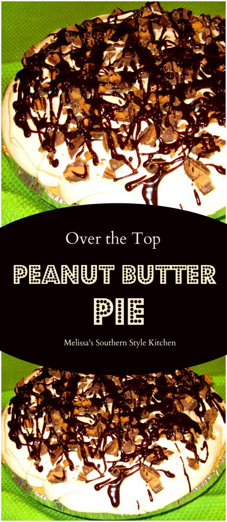 Over The Top Peanut Butter Pie