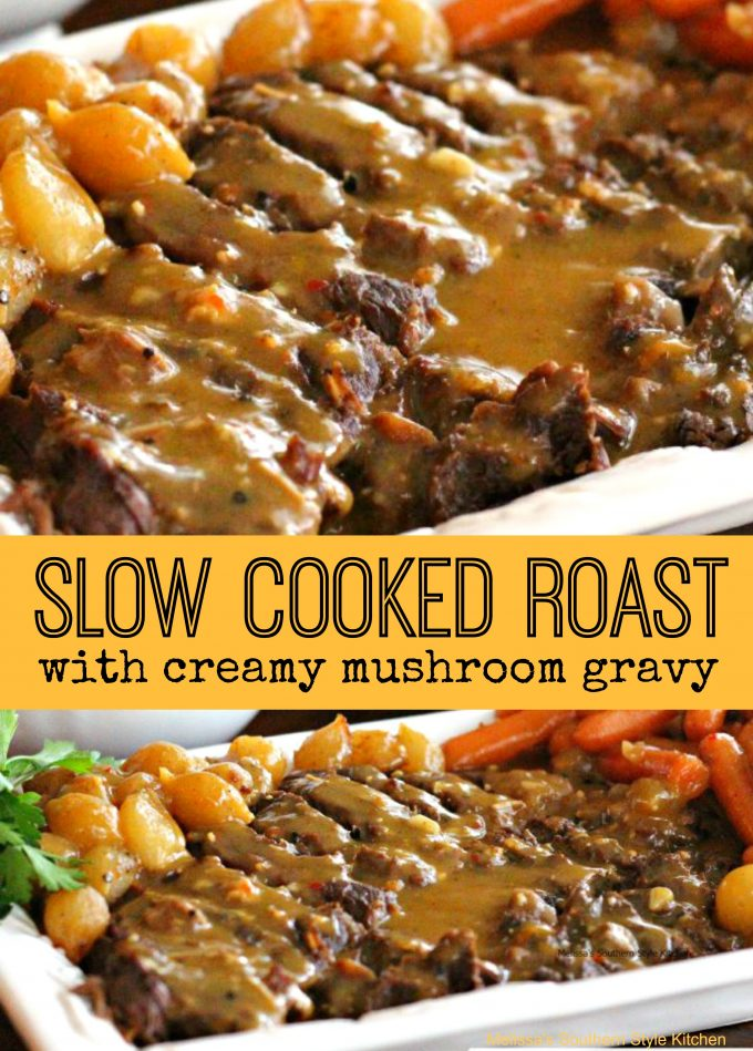 Slow Cooked Roast With Creamy Mushroom Gravy