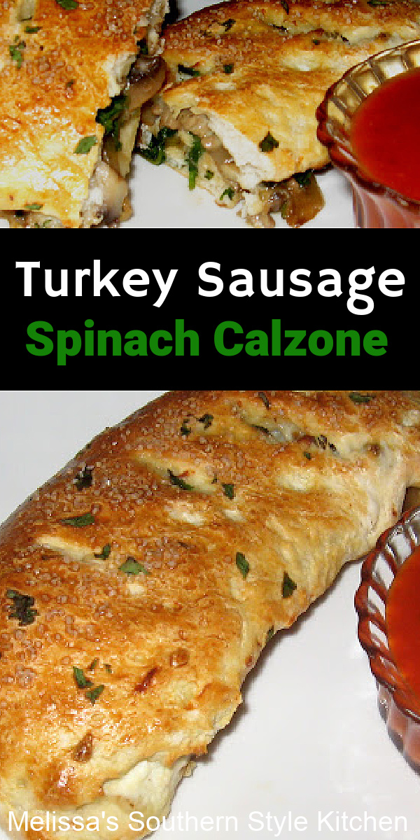 Turkey sausage lightens things up keeping these calzones full flavored without the guilt #turkeysausage #calzones #stuffedcalzones #easyturkeyrecipes #dinner #dinnerideas ##groundturkeyrecipes #southernrecipes