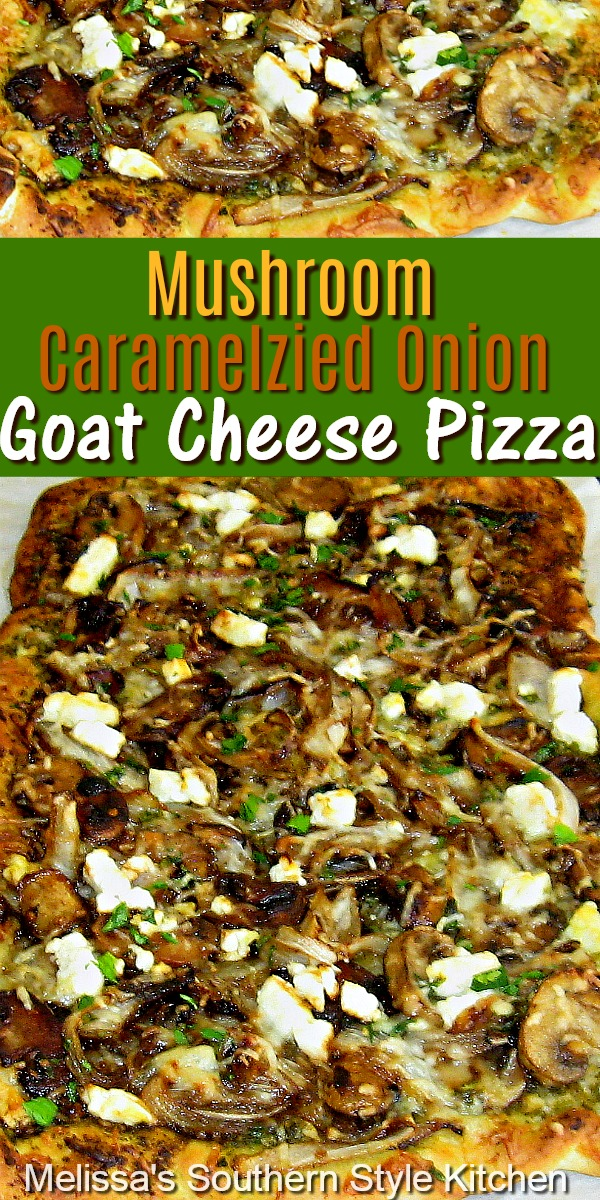 Vegetarians and meat lovers alike will love this Mushroom Caramelized Onion Goat Cheese Pizza as an entree or an appetizer #mushroomspizza #pizzarecipes #caramelizedonions #pizza #dinnerideas #dinner #bestpizzarecipes #goatcheesepizza #appetizerpizzas