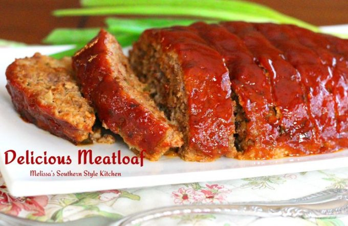 Delicious Meatloaf Melissassouthernstylekitchen Com