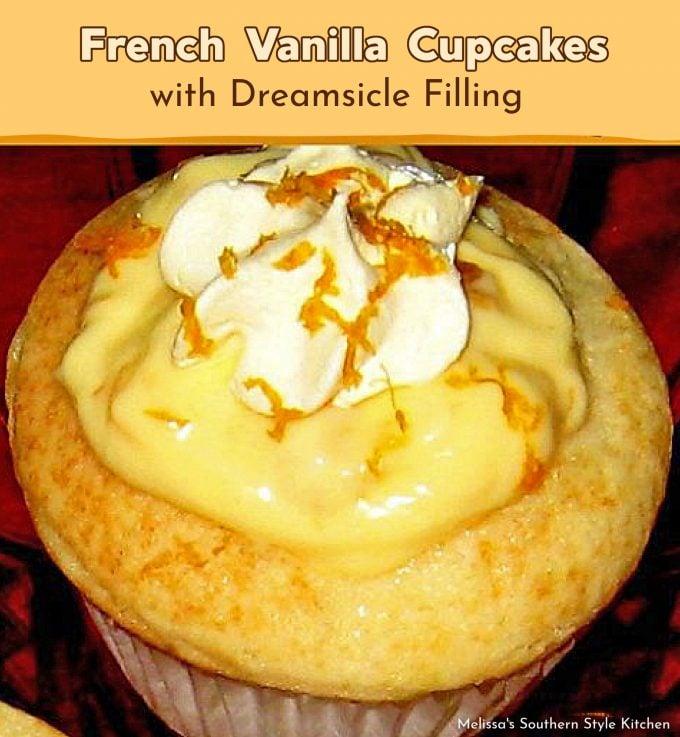creamsicle filled vanilla cupcakes