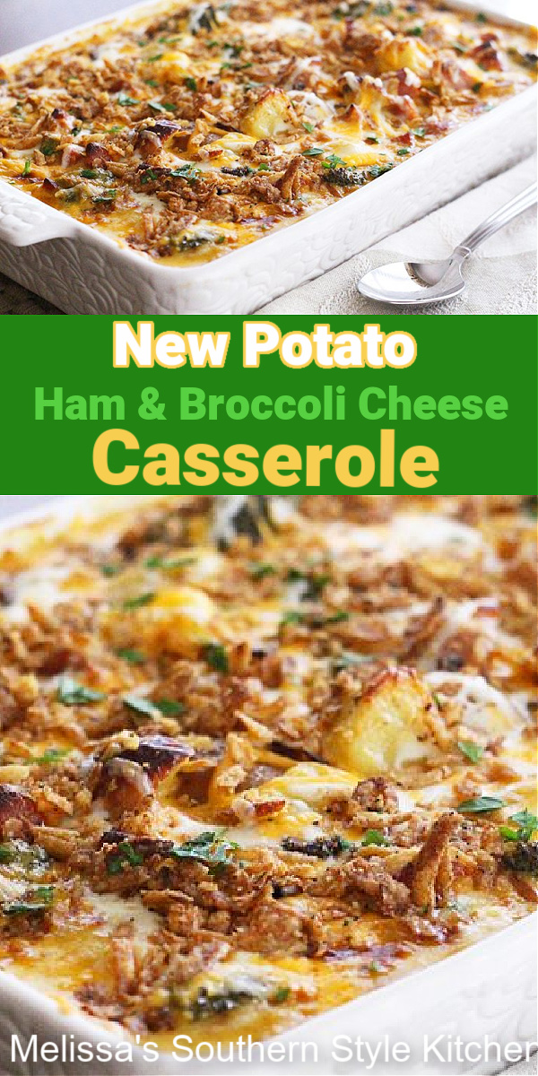 New Potato Ham and Broccoli Cheese Casserole is a one dish meal for any day of the week #broccolicheese #broccolicheddarcasserole #potatocasserole #leftoverhamrecipes #casseroles #food #southernrecipes #southernfood #melissassouthernstylekitchenh #potatorecipes #dinner #dinnerideas #bestcasserolerecipes