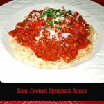 Slow Cooked Spaghetti Sauce