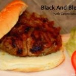 Black And Bleu Burger With Caramelized Onions