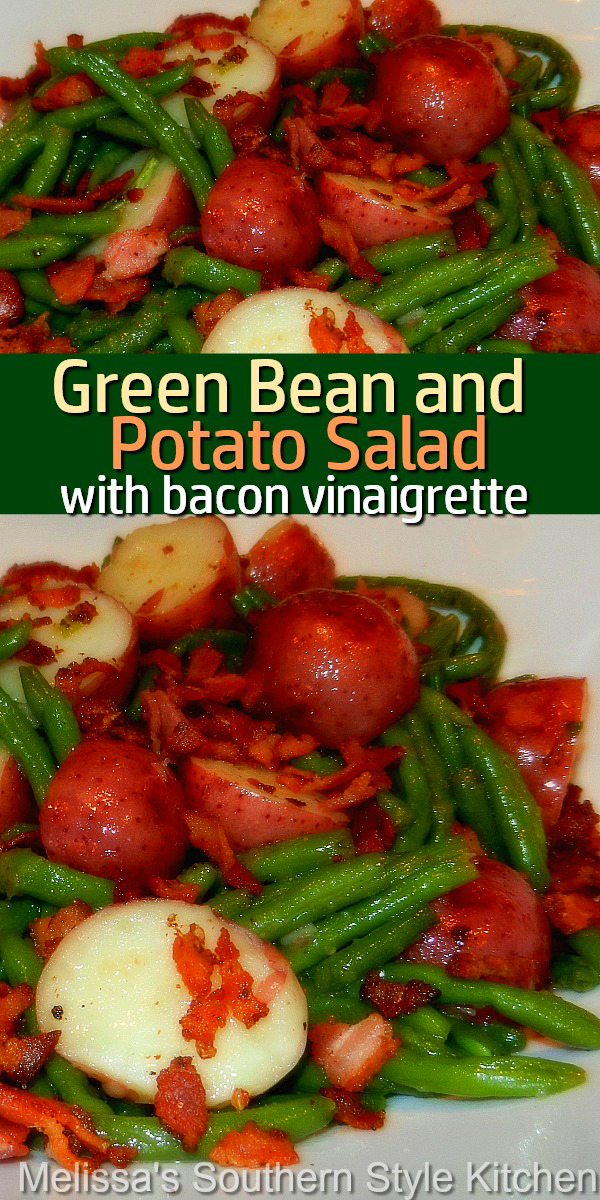 Enjoy this classic green bean and potato combo as a salad tossed with a warm bacon vinaigrette #greenbeans #potatoes #salads #saladrecipes #greenbeansalad #bacon #baconvinaigrette #sidedishes #sidedishrecipes #southernfood #southernrecipes