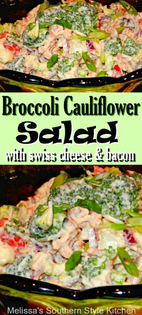 Broccoli Cauliflower Salad with Swiss Cheese and Bacon