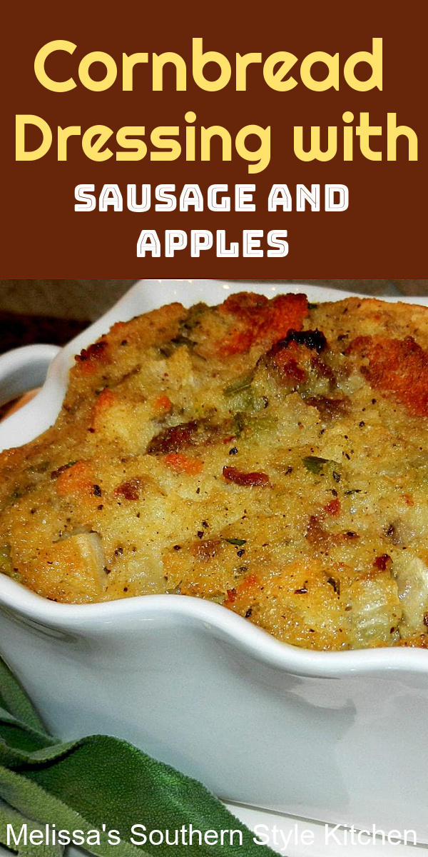 This flavorful Cornbread Dressing with Sausage and Apples and seasoned with fresh sage is a guaranteed win for your holiday side dish menu #cornbreaddressing #southerncornbread #dressing #thanksgivingrecipes #sausagedressing #dressingsausageapples #sidedishrecipes #holidaysidedish #holidaysidesdishrecipes