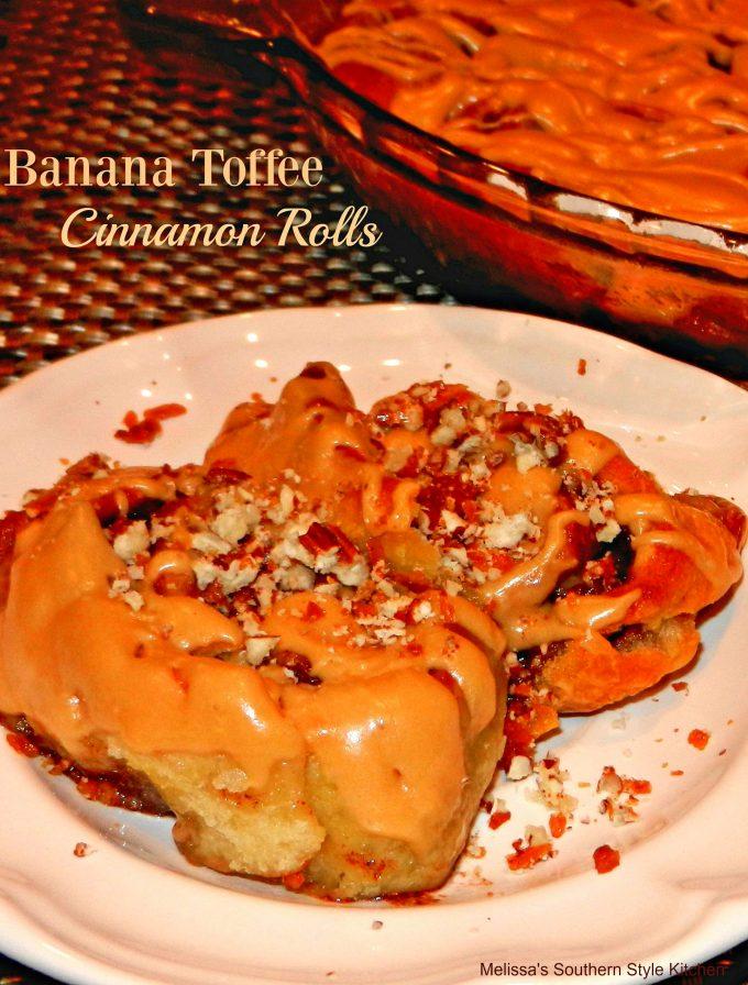 Banana Toffee Cinnamon Rolls