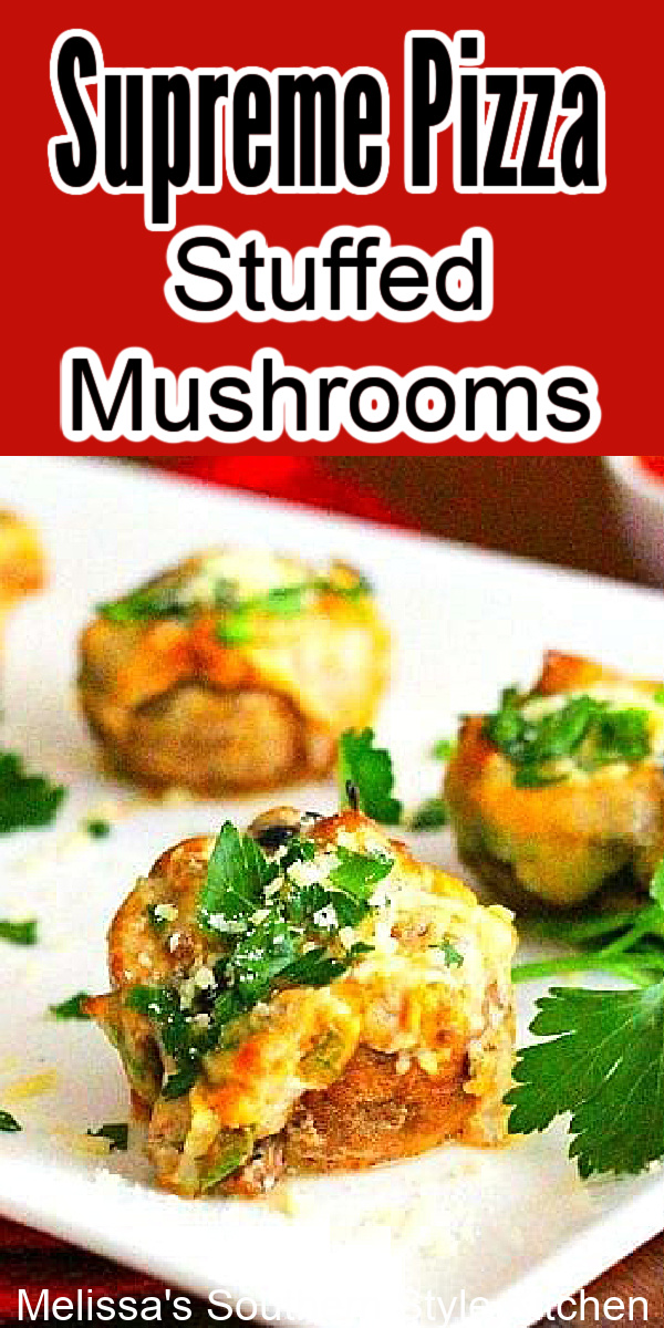 Supreme Pizza Stuffed Mushrooms #pizzastuffedmushrooms #pizzarecipes #stuffedmushrooms #supremepizza #pizza #appetizers #partyfood #easyrecipes #food #footballfood #partyfood #mushroomrecipes #tailgating #lowcarb @southernrecipes #melissassouthernstylekitchen
