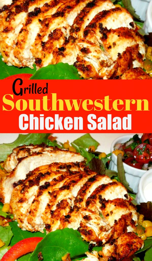 Grilled Southwestern Chicken Salad
