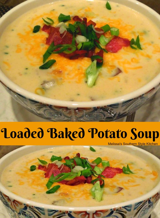 Loaded Baked Potato Soup - melissassouthernstylekitchen.com