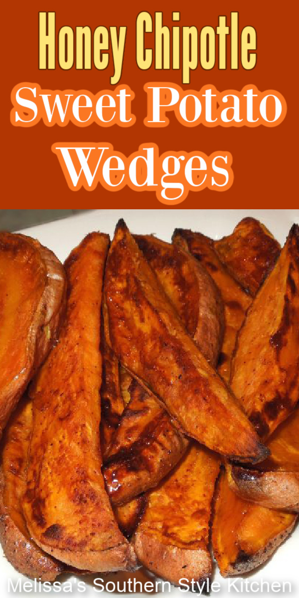 Up your side dish game with these Roasted Honey Chipotle Sweet Potato Wedges #sweetpotatoes #sweetpotatorecipes #sweetpotatofries #healthy #easyrecipes #sidedishrecipes #appetizers #southernrecipes #southernfood #honey #chipotlepeppers #melissassouthernstylekitchen