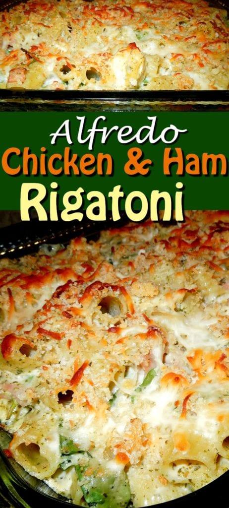 Alfredo Chicken And Ham Rigatoni
