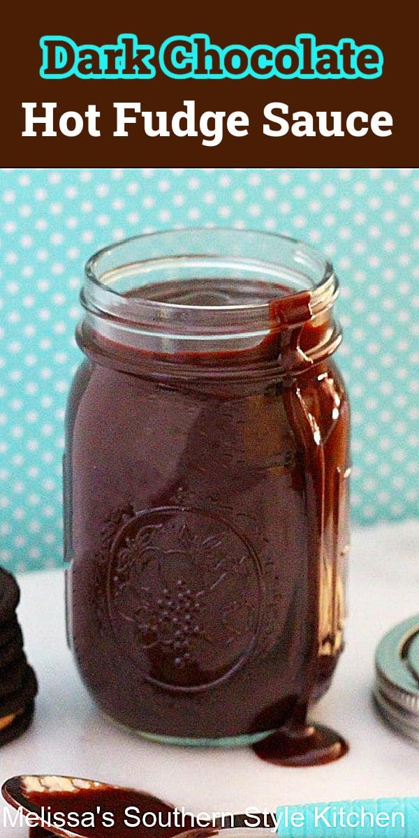 Enjoy this homemade Dark Chocolate Hot Fudge Sauce as a dessert for ice cream, cakes, cheesecakes or for dipping fruit. #fudgesauce #hotfudgerecipe #darkchocolate #chocolate #fudge #fudgesauce #darkchocolatefudgesauce #southernrecipes