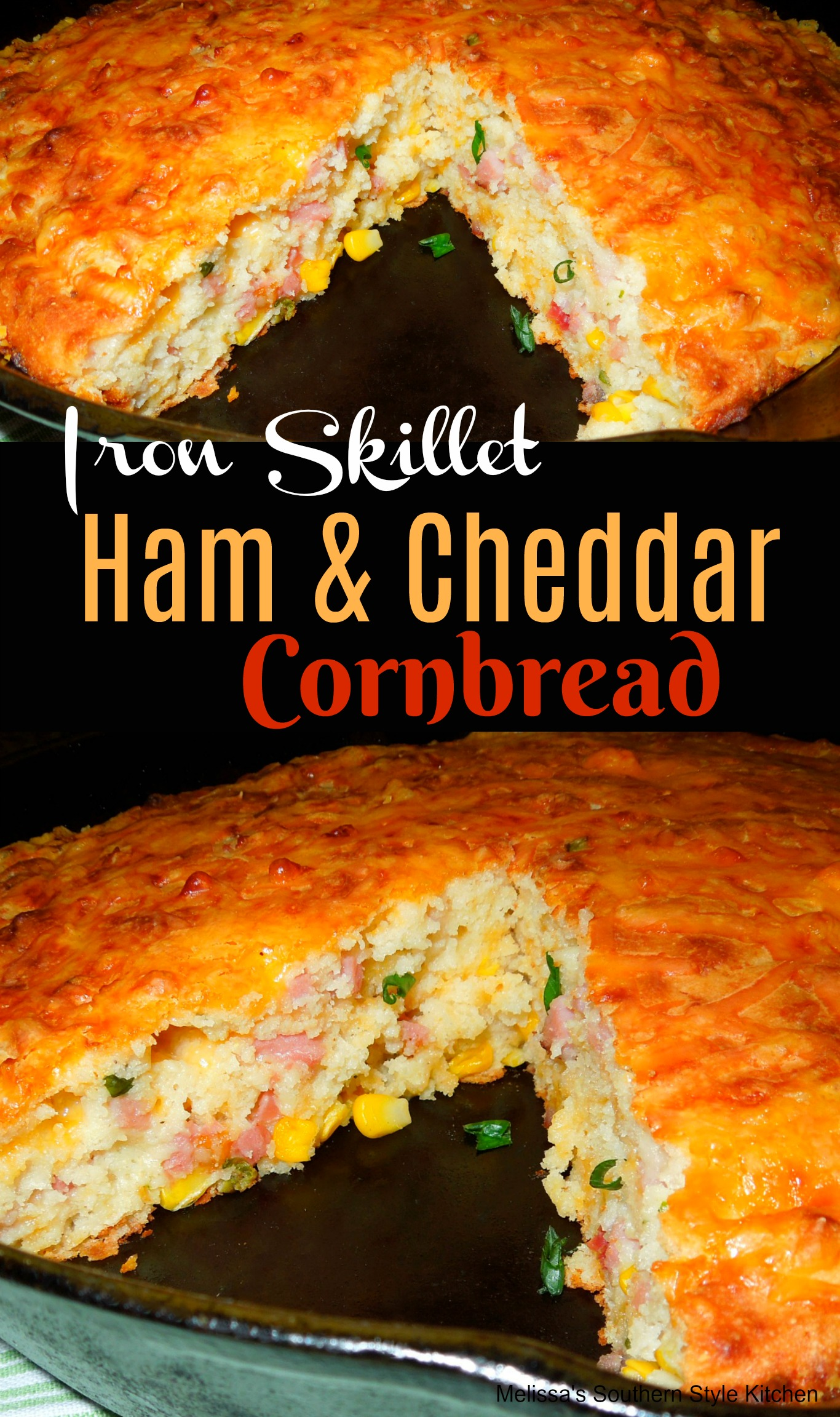 Iron Skillet Ham And Cheddar Cornbread