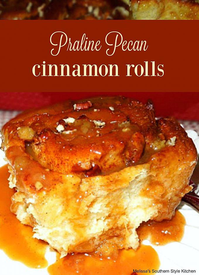 baked Praline Pecan Cinnamon Rolls