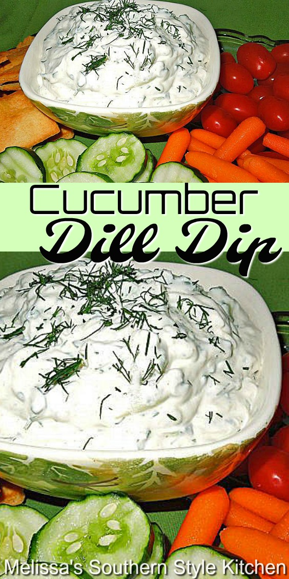 Enjoy this fresh Cucumber Dill Dip as a condiment or with chips and veggies for dipping #cucumberdilldip #diprecipes #cucumbers #healthyfood #summer #picnicfood #vegetarian #southernfood #southernrecipes #healthyrecipes #holidaydiprecipes #appetizers