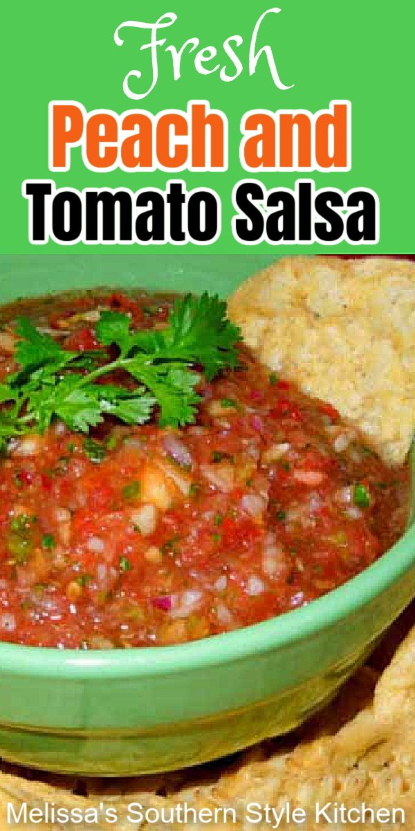 Enjoy this flavorful fresh salsa as a condiment with fish, chicken or pork or with tortilla chips for dipping #salsa #peachsalsa #tomatosalsa #peaches #tomatoes #condimentrecipes #appetizers #snacks #easyrecipes #vegetarian #healthyrecipes #southernfood #southernrecipes