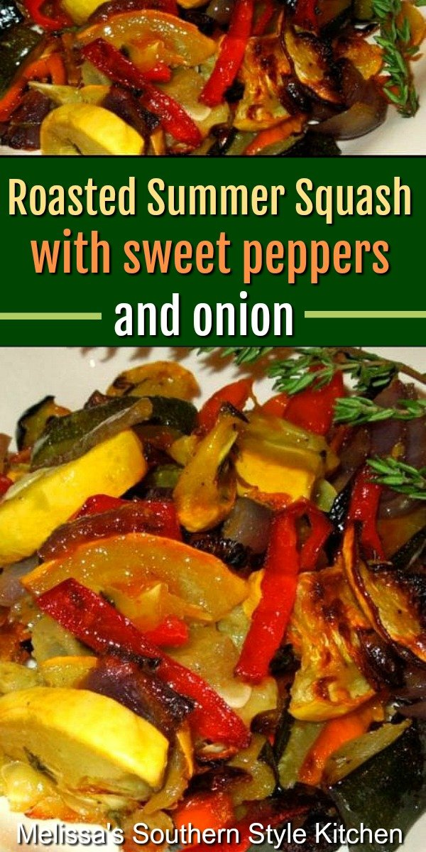 This Roasted Summer Squash with Sweet Peppers and Onion brings simple elegance to any meal #roastedsquash #roastedpepeprs #onions #vegetarian #roastedevegetables #squash #zucchini #sidedishrecipes #dinnerideas #southernfood #southernrecipes
