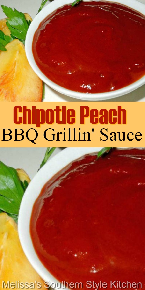 This kickin' grilling sauce is sweet and spicy perfect for chicken, steak or pork #chipotlepeppers #grilling #barbecuesauce #peaches #peach #chipotlegrillingsauce #bbq #bbqsauce #southernfood #southernrecipes