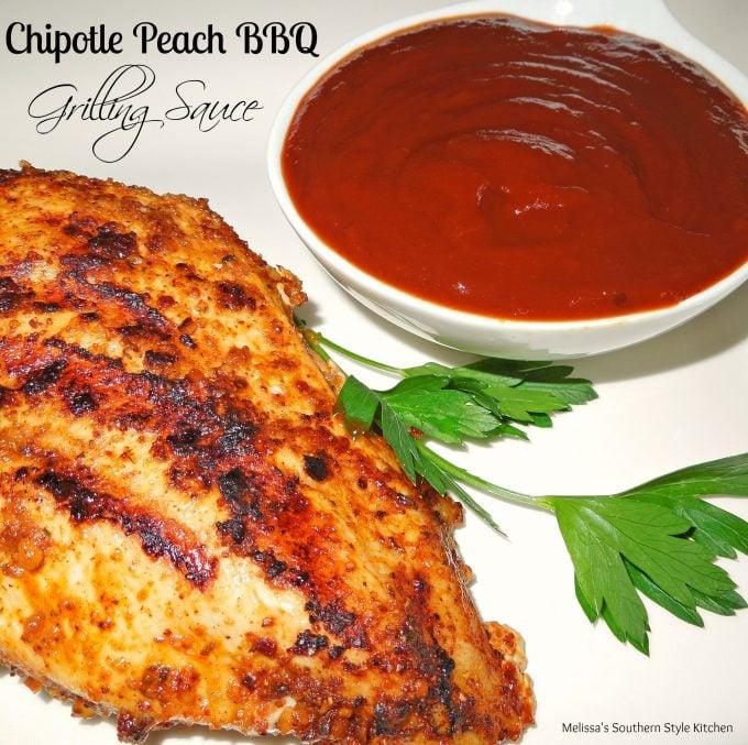 Chipotle Peach Barbecue Grillin Sauce ...