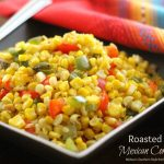 Homemade Roasted Mexican Corn