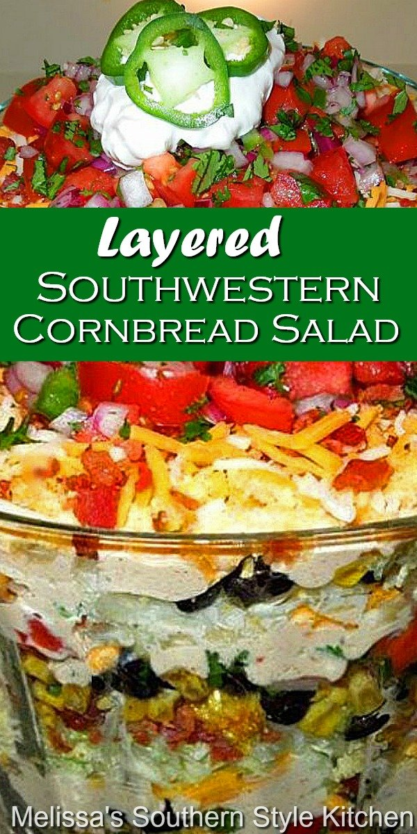 Enjoy this insanely delicious Layered Southwestern Cornbread Salad as a side dish or with tortilla chips for dipping #cornbreadsalad #southwesternsalad #cornbread #saladrecipes #dinnerideas #sidedishrecipes #southernfood #southernrecipes