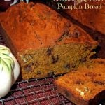 Chocolate Chip Pecan Pumpkin Bread