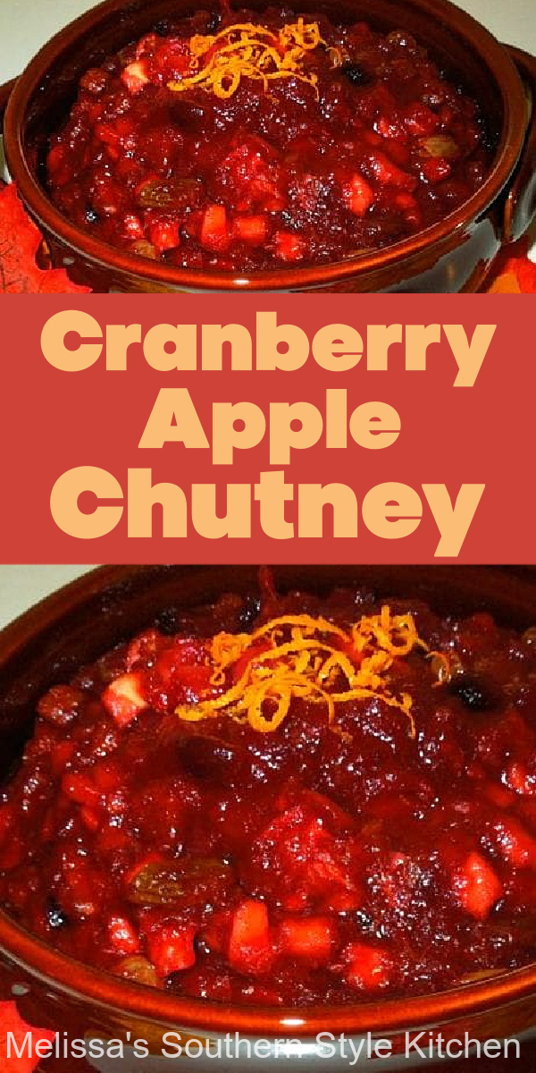 Enjoy this homemade chutney for the holidays, as a condiment for pork or chicken #cranberries #cranberrychutney #chutneys #fruitchutney #applechutney #thanksgiving #holidaysidedishes #christmasrecipes #southernfood #southernrecipes