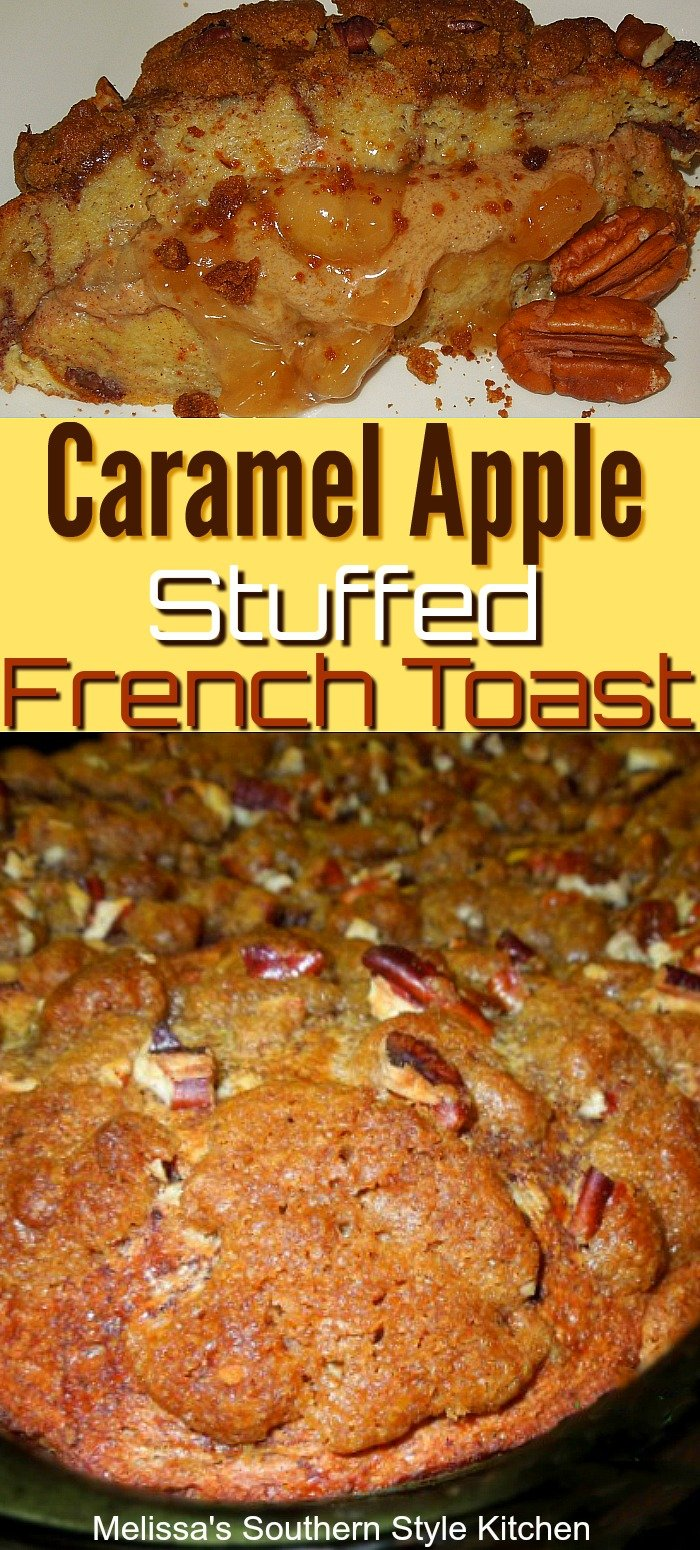 Caramel Apple Stuffed French Toast is a decadent start to the day #frenchtoast #caramelapples #applestuffedfrenchtoast #overnightcasseroles #brunch #breakfast #frenchtoastcasserole #overnightfrenchtoast #holidaybrunch #fall #fallbaking #thanksgiving #christmasbrunch #southernrecipes #southernfood #melissassouthernstylekitchen