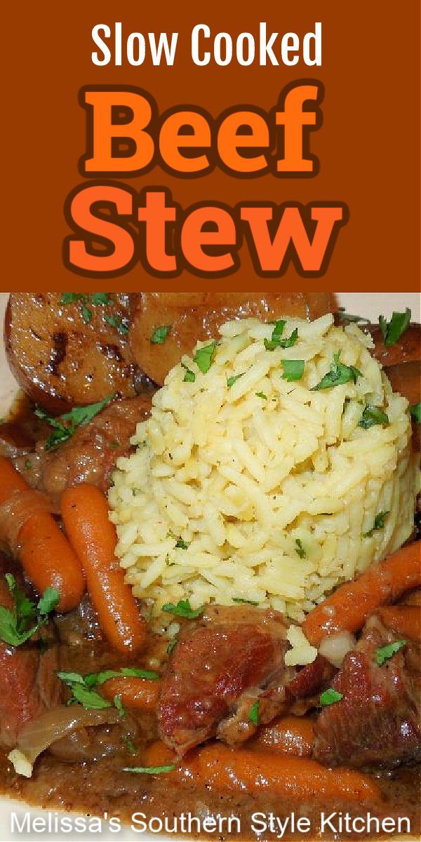 Slow Cooked Beef Stew #beefstew #slowcookerbeefstew #slowcooked #crockpotrecipes #beef #beefstewrecipes #slowcookedbeefstew #comfortfood #dinnerideas #dinner #stew #food #recipes #southernfood #southernrecipes #melissassouthernstylekitchen