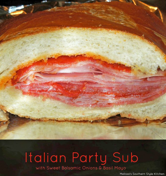Italian Party Sub With Sweet Balsamic Onions And Basil Mayo