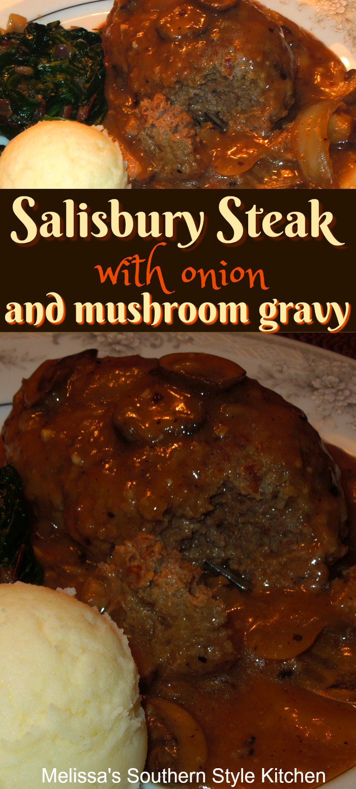 Salisbury Steak with Onion and Mushroom Gravy is comfort food you can make at home #salisburysteak #gravy #onionmushroomgravy #mushrooms #comfortfoodrecipes #easyrecipes #food #recipes #dinnerideas #groundbeefrecipes #beef #easygroundbeefrecipes #southernfood #southernrecipes #melissassouthernstylekitchen