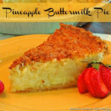Pineapple Buttermilk Pie