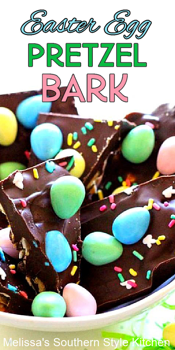Add this easy Easter Egg Pretzel Bark to your Easter baskets for a handmade treat #eastereggpretzelbark #candybark #chocolatebark #eastereggs #chocolatebark #candy #candybarrecipes #southernrecipes #easterdesserts