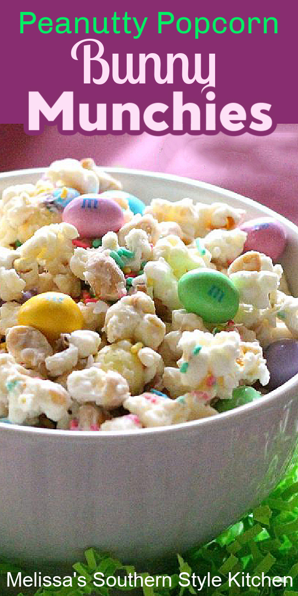 The kiddos will love these Peanutty Popcorn Bunny Munchies #bunnymunchies #bunnychow #popcorn #popcornrecipes #ester #easterdesserts #spring #dessertfoodrecipes #southernfood #southernrecipes #melissassouthernstylekitchen