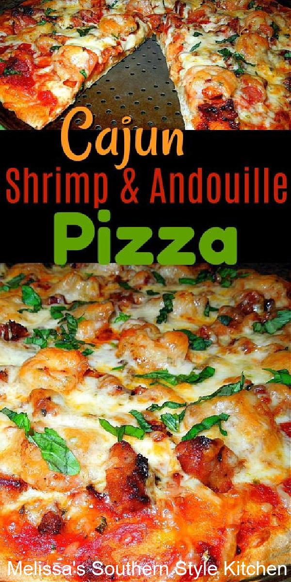 Cajun Shrimp and Andouille Pizza Cajun #shrimppizza #andouille #pizzarecipes #partyfood #Cajunfood #southernfood #southernrecipes #pizza #seafoodpizza