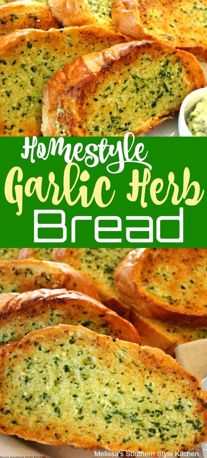 Serve this super easy Homestyle Garlic and Herb Bread at any meal #garlicbread #herbbread #breadrecipes #easygarlictoast #cheesytoastrecipes #garlicherbbread