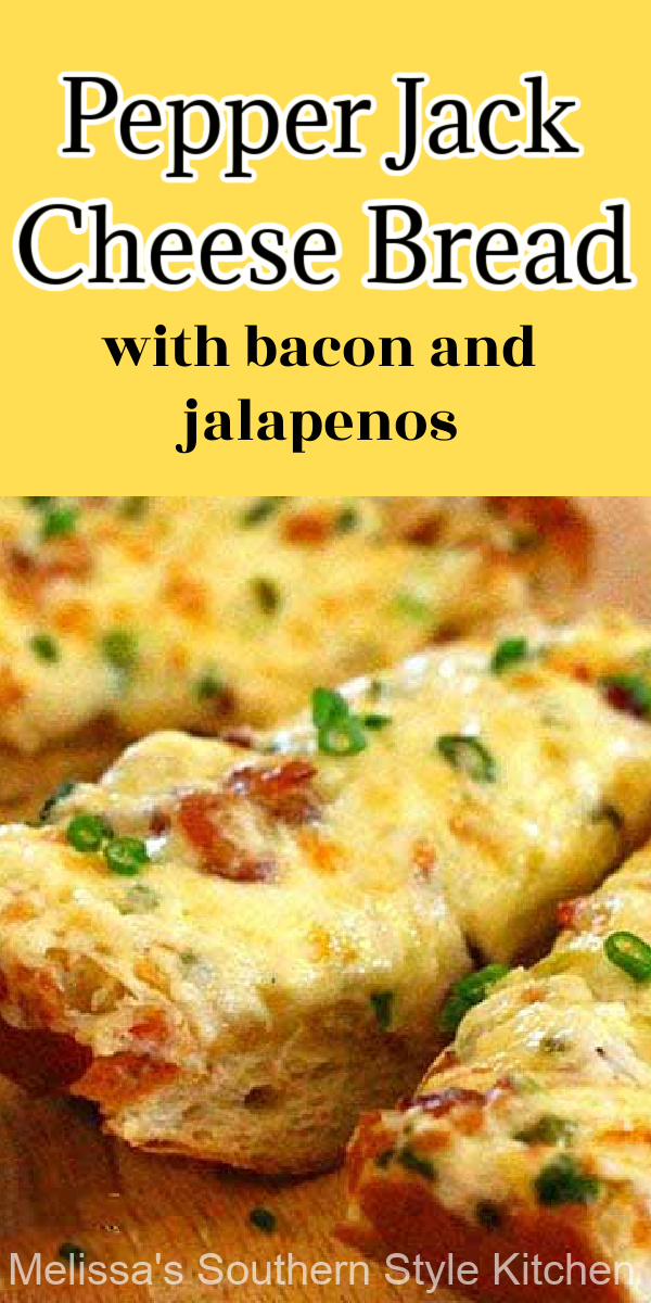 Pepper Jack Cheese Bread with Bacon And Jalapenos #bread #cheesebread #breadrecipes #appetizers #footballfood #partyfood #jalapenos #bacon #garlicbread #superbowlrecipes #recipes #food #easyrecipes #sidedish #melissassouthernstylekitchen