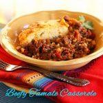 Beefy Tamale Casserole