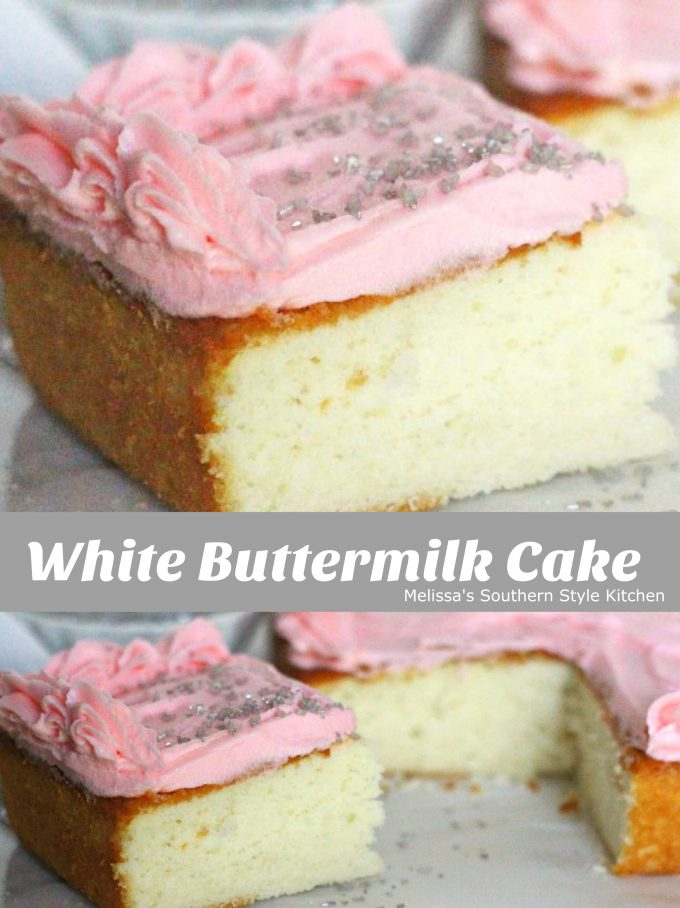 White Buttermilk Cake Melissassouthernstylekitchen Com