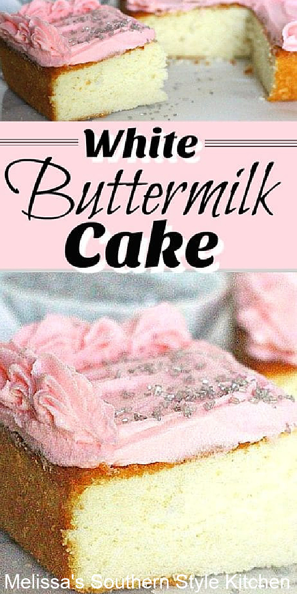 This White Buttermilk Cake is the perfect base for all of your favorite frosting flavors #whitecake #buttermilkcake #southernstylecakes #whitebuttermilkcake #cakerecipes #homemadecakes