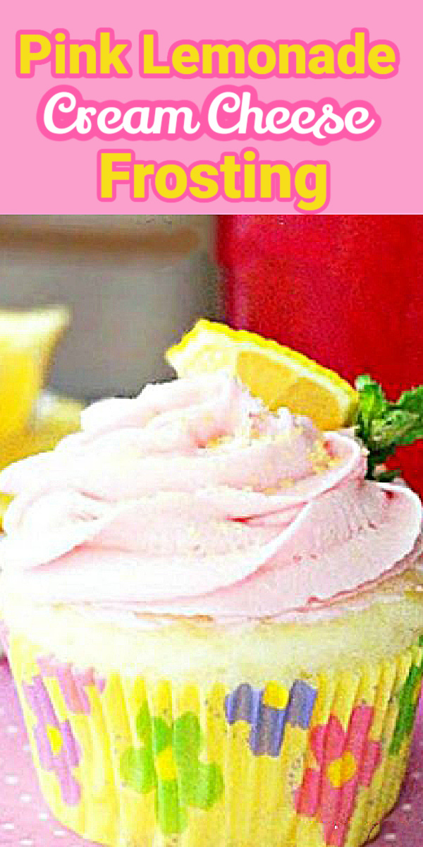 Pink Lemonade Cream Cheese Frosting for your next layer cake or batch of cupcakes #pinklemonade #pinklemonadefrosting #lemonade #creamcheeseicing #icingrecipes #lemonadefrosting #desserts #dessertfoodrecipes #southernrecipes #southernfood