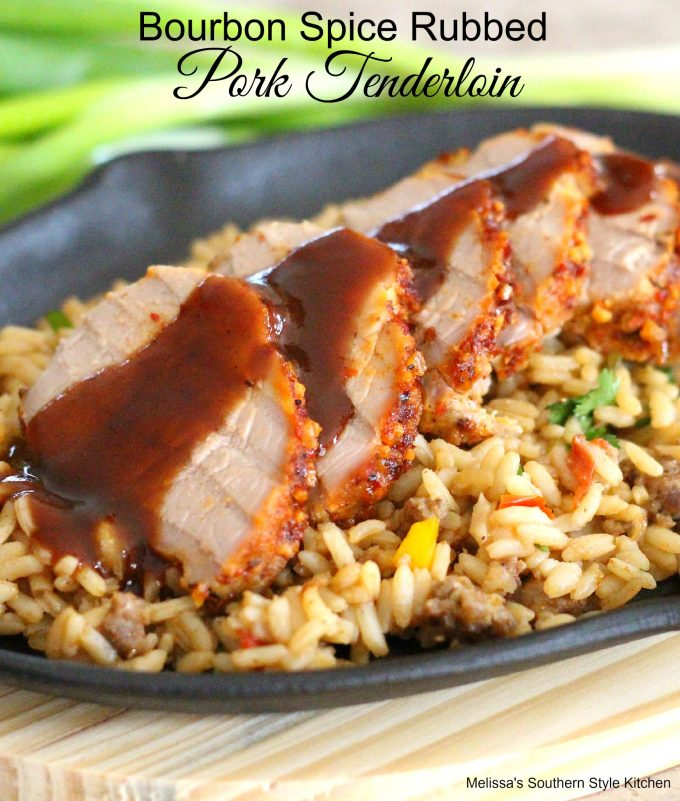 Bourbon Spice Rubbed Pork Tenderloin - melissassouthernstylekitchen ...