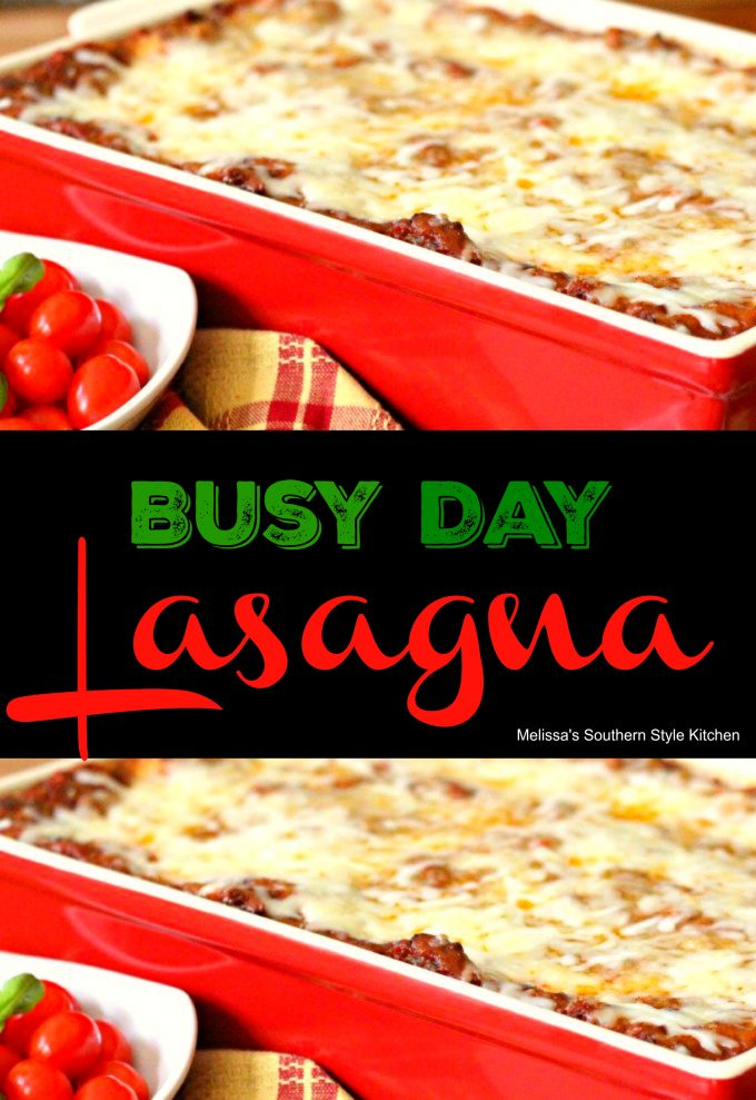 Busy Day Lasagna