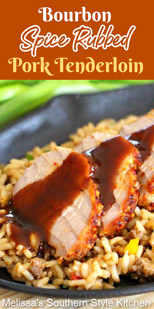 Smoky sweet with a hint of bourbon finishes this Bourbon Spice Rubbed Pork Tenderloin #porktenderloin #bourbon #spicerubbedpork #porkrecipes #easyporkrecipes #tenderloin #southernfood #southernrecipes