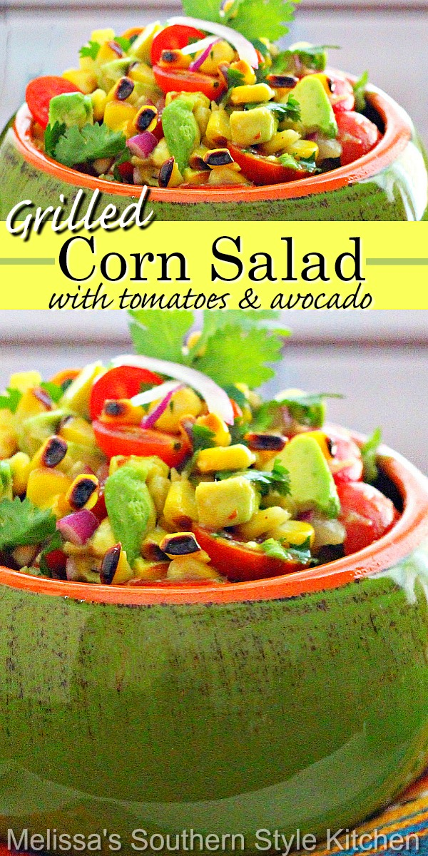 Enjoy this vibrant salad as a side dish, as a topping for salads or with tortilla chips for dipping. It's fresh and light, sheer farm to table heaven. #grilledcorn #grilledcornsalad #cornrecipes #salads #avocado #bbqsides #sidedishrecipes #salads #saladrecipes #vegetarian #southernfood #southernrecipes