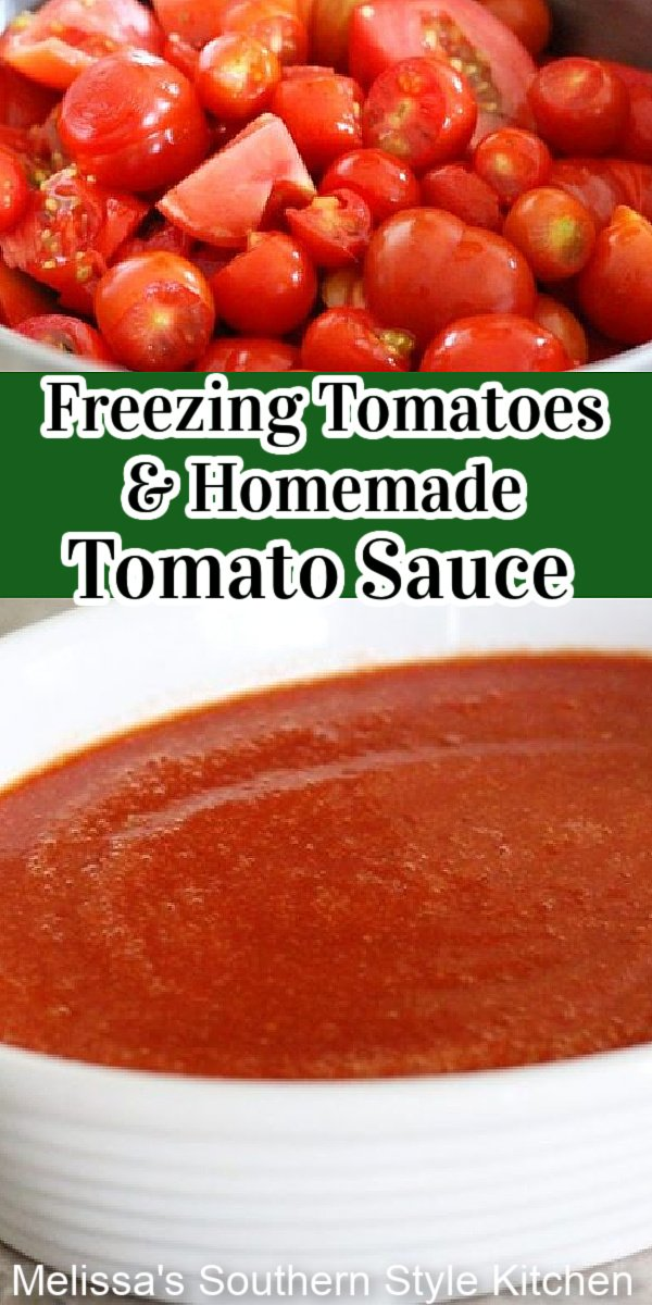 Get the skinny on how to freeze summer tomatoes and make homemade tomato sauce #tomatoes #freezingtomatoes #preservingfood #tomatosauce #homemadetomatosauce #tomatorecipes #freshtomatoes #southernfood #southernrecipes