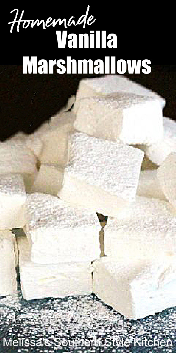 Whip-up a batch of these Homemade Vanilla Marshmallows for dipping in warm chocolate or for topping a cup of steamy hot cocoa #marshamallows #homemademarshmallows #vanilladesserts #sweets #desserts #easyrecipes #southernrecipes #vanillamarshmallows